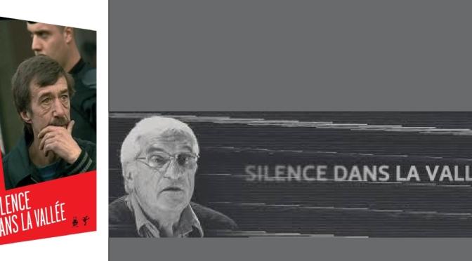 Projection – Débat «Silence dans la Vallée»