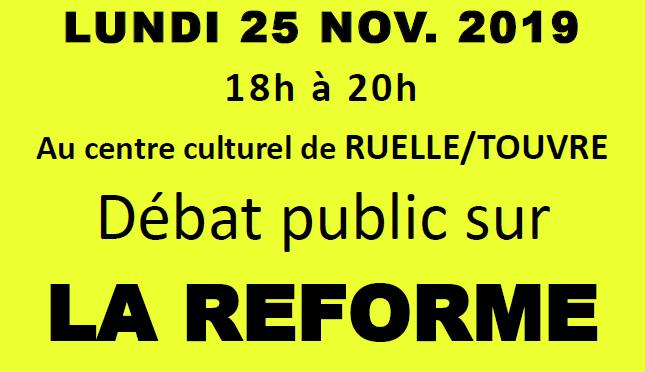 DÉBAT PUBLIC SUR LA RÉFORME DES RETRAITES : LUNDI 25 NOVEMBRE 2019 (DE 18H. à 20H.) AU CENTRE CULTUREL DE RUELLE/TOUVRE